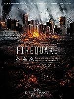 Firequake- Die Erde f�ngt Feuer