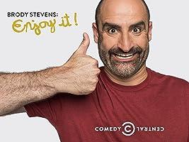 Brody Stevens: Enjoy It! Season 1