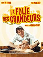 Delusions of Grandeur (La folie des grandeurs) (English Subtitled)