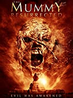 The Mummy: Resurrected