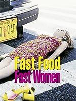 Fast Food - Fast Woman