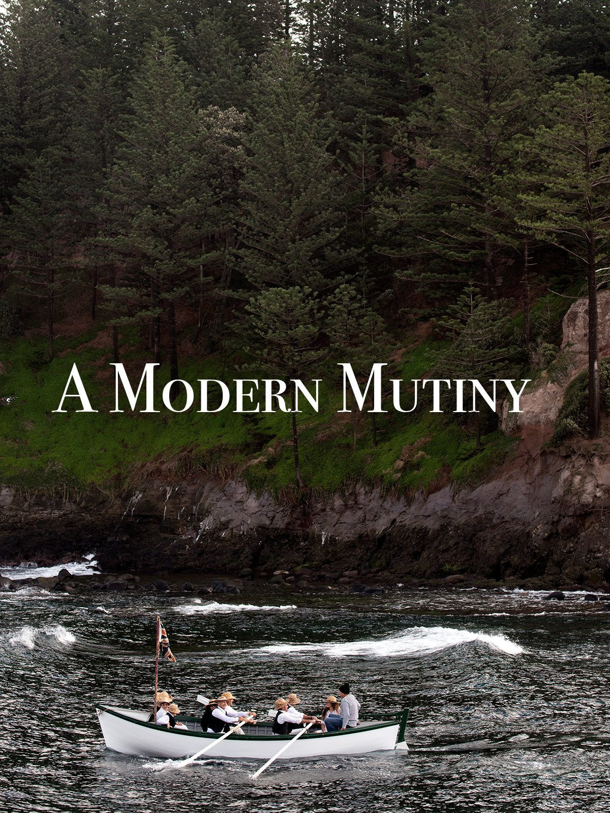 A Modern Mutiny on Amazon Prime Instant Video UK