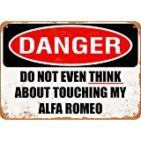 Do Not Touch My Alfa Romeo Vintage Look Sign