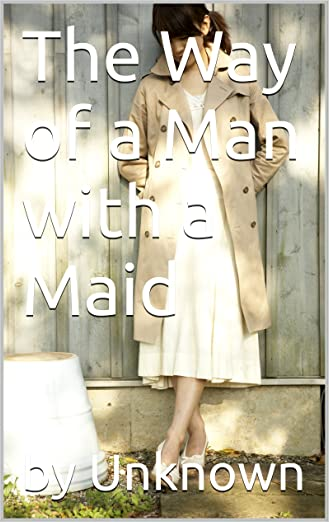 The Way Of A Man With A Maid Pdf