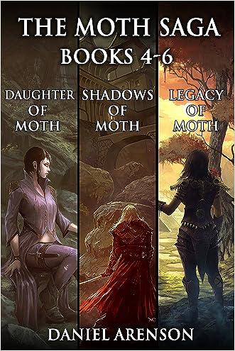 The Moth Saga: Book 4-6