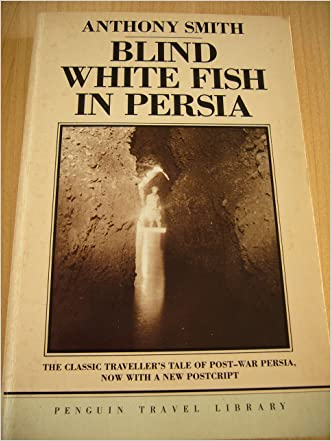 Blind White Fish in Persia (Penguin Travel Library)