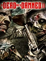 The Dead and the Damned 2