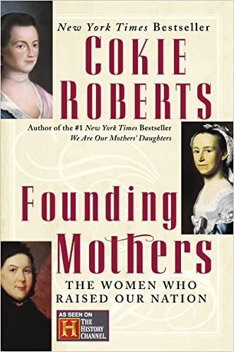 Founding Mothers written by Cokie Roberts