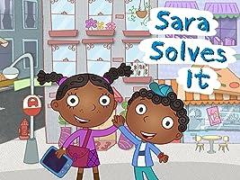 "Sara Solves It Season 1 - Ep. 1 ""Sara Solves It"""