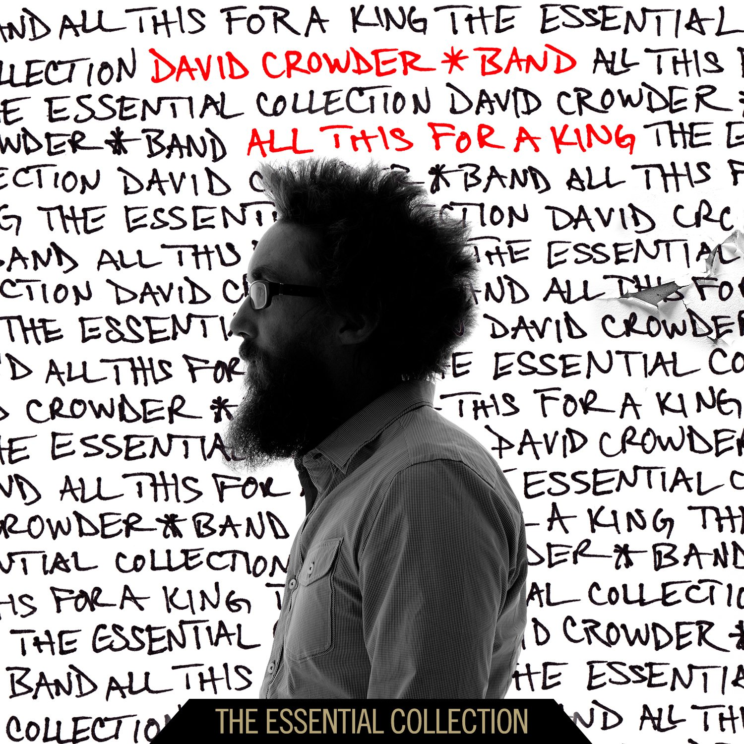 David Crowder Band - All This For A King: The Essential Collection