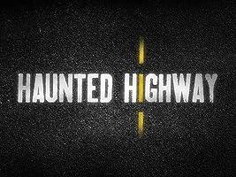 Haunted Highway Season 1 [HD]