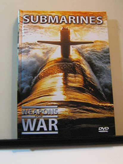 Submarines War Movies Submarines Weapons of War