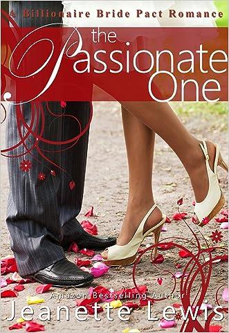 The Passionate One: A Billionaire Bride Pact Romance