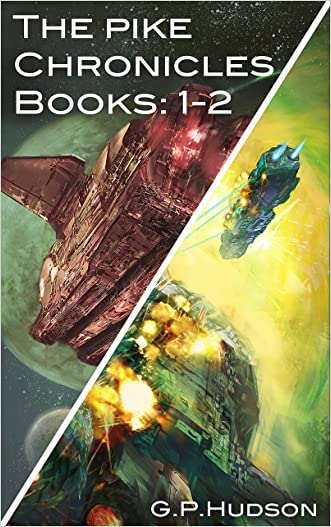 The Pike Chronicles: Books 1-2