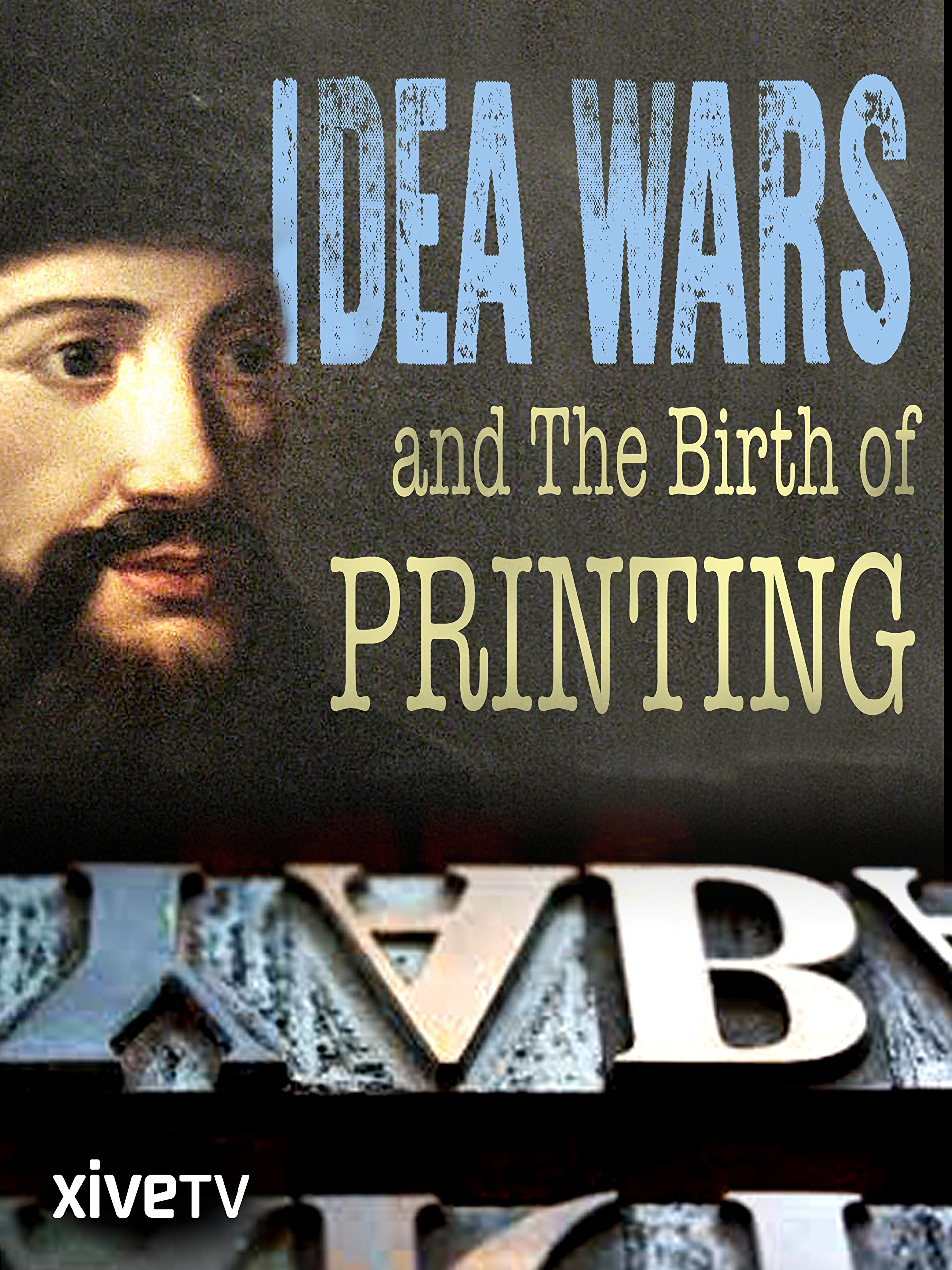 Idea Wars and the Birth of Printing