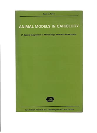 Animal Models in Cariology: Symposium and Workshop Proceedings