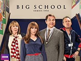 Big School - Season 2
