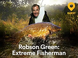 Robson Green Extreme Fisherman