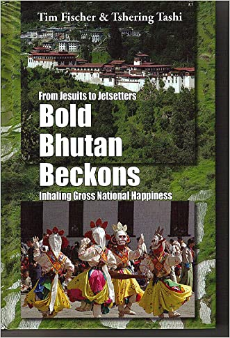 From Jesuits to Jetsetters - BOLD BHUTAN BECKONS - Inhaling Gross National Happiness
