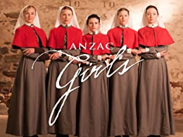 Anzac Girls Series 1