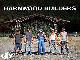 Barnwood Builders Season 1