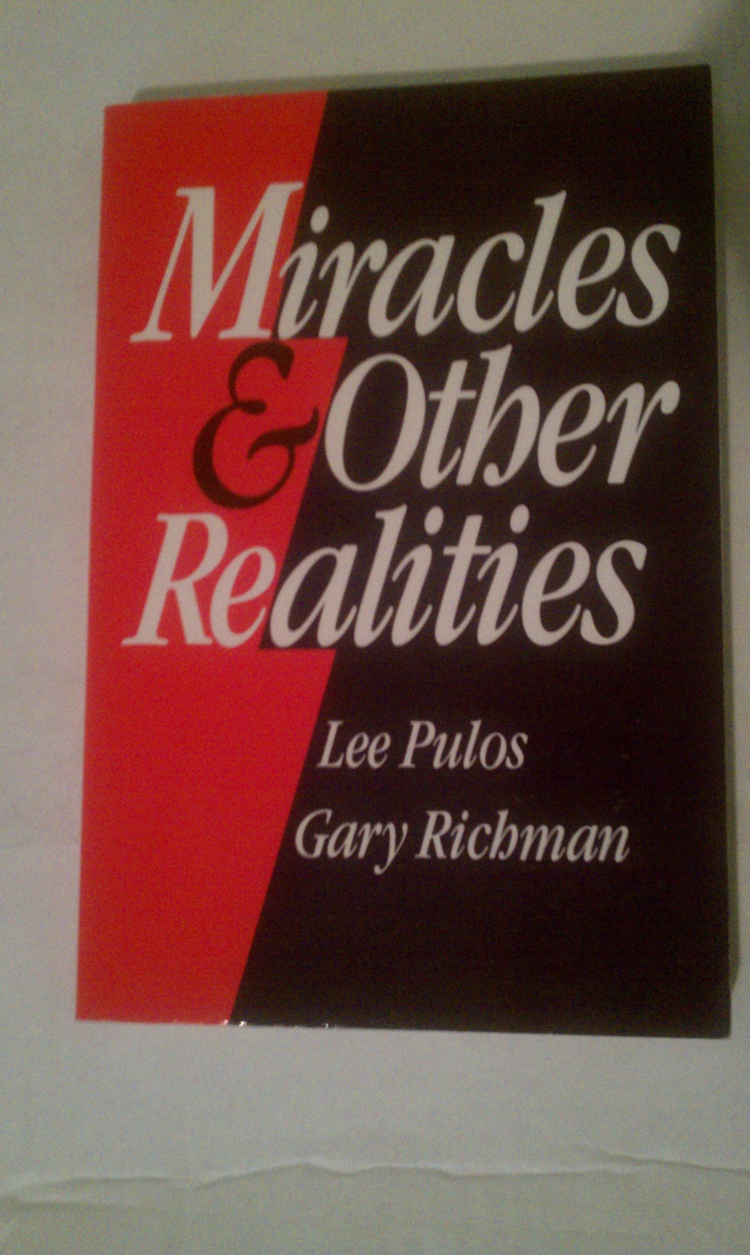 Miracles and Other Realities, Richman, Gary