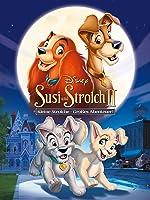 Susi und Strolch II - Kleine Strolche, gro�es Abenteuer