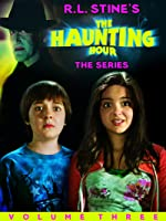 R.L. Stine's The Haunting Hour: Volume 3