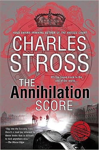 The Annihilation Score: A Laundry Files Novel