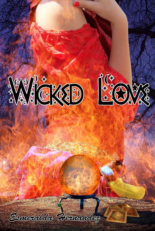 Wicked Love by Esmeralda Hernandez
