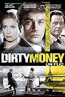 Dirty Money (Aka Un Flic) (English Subtitled)
