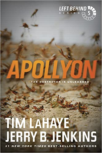 Apollyon (Left Behind, No. 5) written by Tim LaHaye