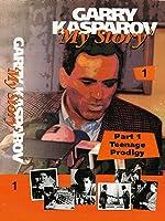 Garry Kasparov My Story Part 1