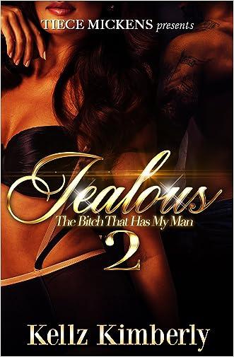 Jealous 2: The Bitch That Has My Man