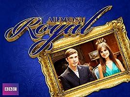 Almost Royal, Season 1