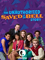 The Unauthorized Saved by the Bell Movie