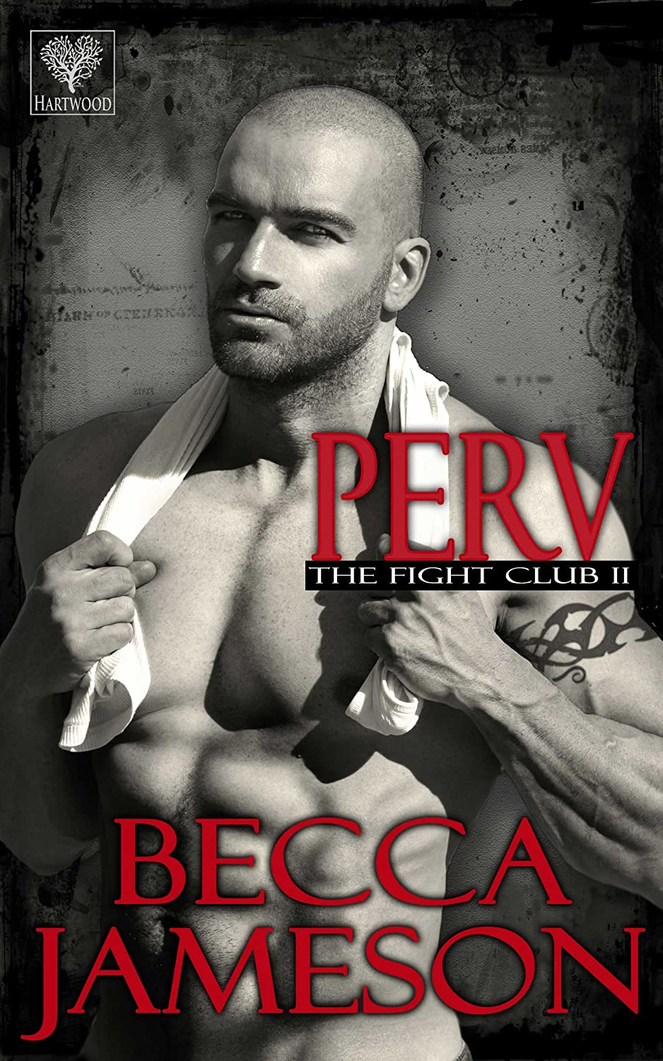 Perv (The Fight Club Book 2) - Becca Jameson