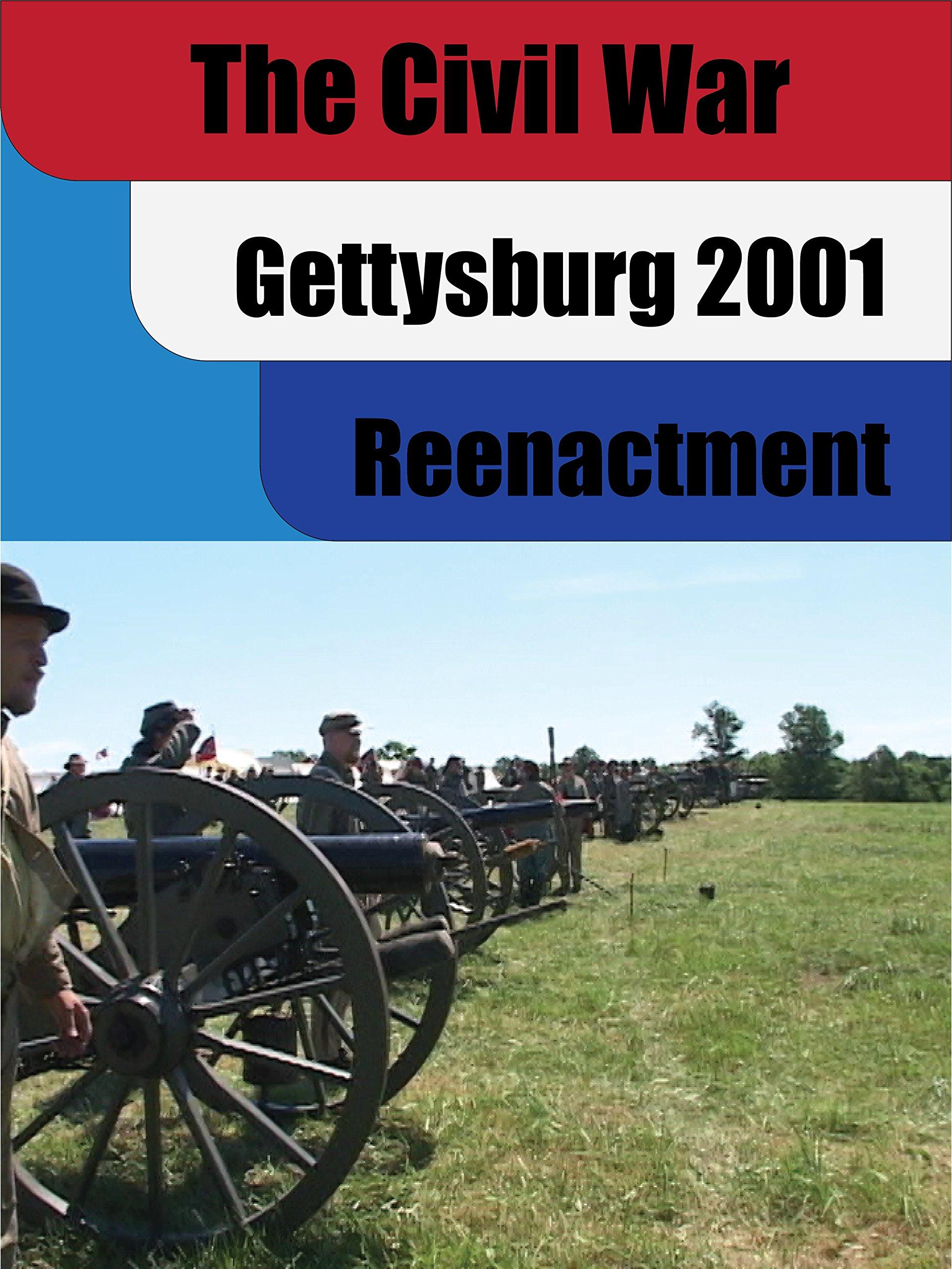 The Civil War Reenacted: Gettysburg 2001