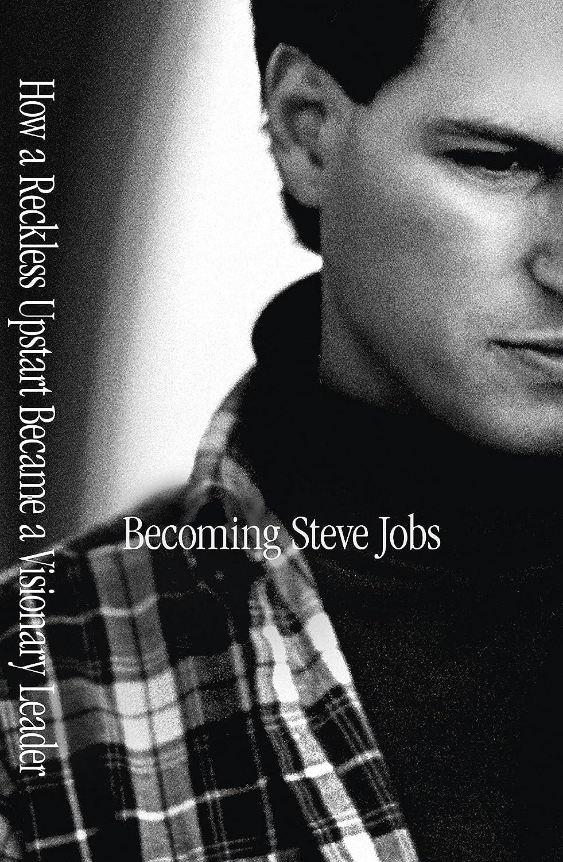 Becoming Steve Jobs  - Brent Schlender,Rick Tetzeli,