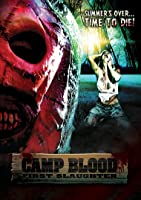 camp blood 3 first slaughter