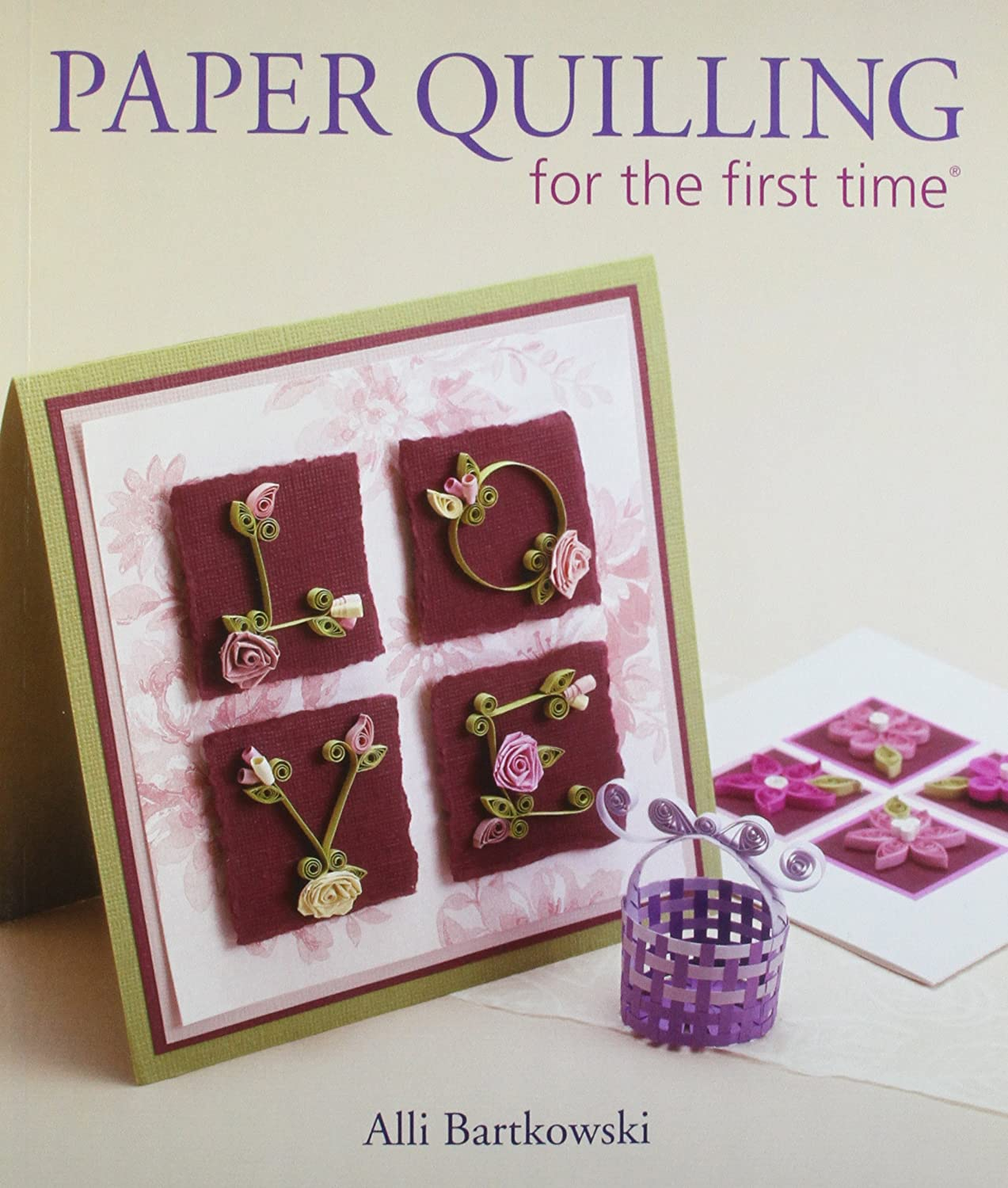 The Art of Paper Quilling Book Lark Books Paper Quilling For