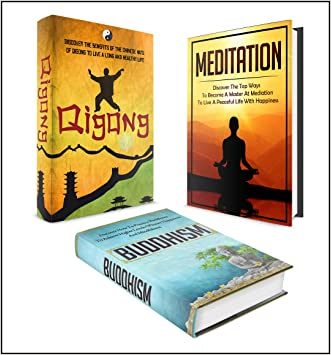BUDDHISM: BOX SET 3 IN 1 - The Complete Extensive Guide On Buddhism, Qigong, Zen And Meditation #2 (Meditation, Zen Buddhism, Buddhism, Qigong, Tai Chi, Yoga, Chakras)