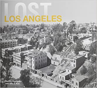 Lost Los Angeles written by Dennis Evanovsky