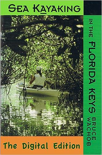 Sea Kayaking in the Florida Keys - The Digital Edition