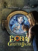 Bobby und die Geisterj�ger