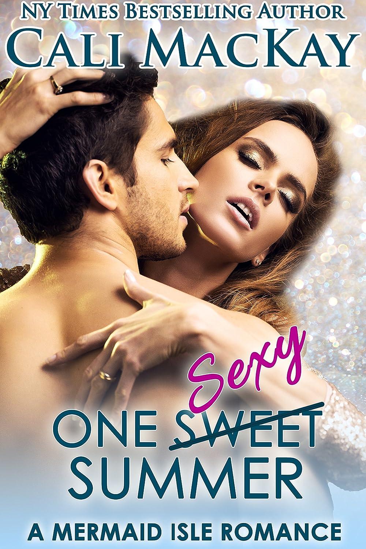 One Sweet Summer: One Sexy Summer (A Mermaid Isle Romance Book 1) - Cali MacKay