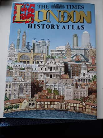 The Times London History Atlas