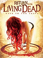 Return of the Living Dead: Rave to the Grave