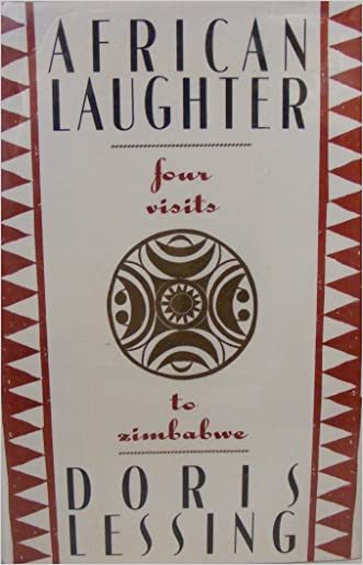 African Laughter: Four Visits to Zimbabwe written by Doris May Lessing