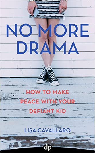 No More Drama: How to Make Peace with Your Defiant Kid